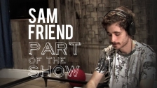 Sam Friend 'Part of the Show' music video