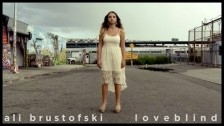 Ali Brustofski 'Loveblind' music video