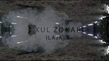 Xul Zolar 'Ilajaly' music video